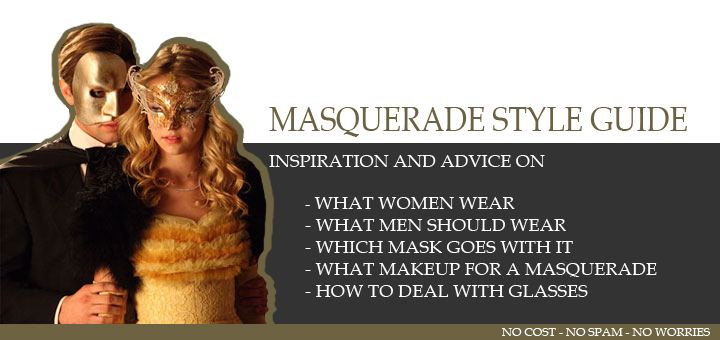 What to wear for a masquerade